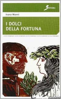 DOLCI DELLA FORTUNA (I) - MANNI IVANA
