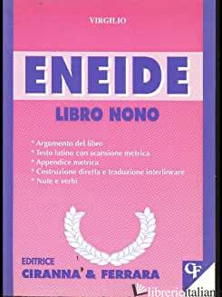 ENEIDE. LIBRO 9º - VIRGILIO MARONE PUBLIO; TAVERNA G. (CUR.)