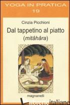 DAL TAPPETINO AL PIATTO (MITAHARA) - PICCHIONI CINZIA