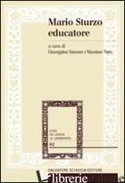 MARIO STURZO EDUCATORE. LA SUA ATTENZIONE PASTORALE ALLA PERSONA E ALLA FAMIGLIA - SANSONE G. (CUR.); NARO M. (CUR.)