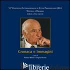 CRONACA E IMMAGINI - MILIOTO S. (CUR.)