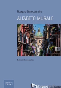 ALFABETO MURALE - D'ALESSANDRO RUGGERO
