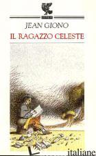 RAGAZZO CELESTE (IL) - GIONO JEAN
