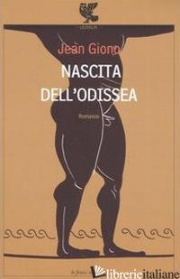 NASCITA DELL'ODISSEA - GIONO JEAN