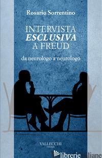INTERVISTA ESCLUSIVA A FREUD DA NEUROLOGO A NEUROLOGO - SORRENTINO ROSARIO