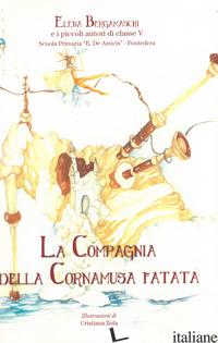 COMPAGNIA DELLA CORNAMUSA FATATA (LA) - BERGAMASCHI ELENA; SCUOLA ELEMENTARE DE AMICIS DI PONTEDERA. CLASSE V (CUR.)