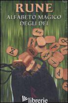 RUNE. ALFABETO MAGICO DEGLI DEI - TUAN LAURA