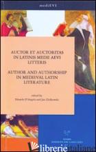 AUCTOR ET AUCTORITAS IN LATINIS MEDII AEVI LITTERIS-AUTHOR AND AUTORSHIP IN MEDI - D'ANGELO E. (CUR.); ZIOLKOWSKI J. (CUR.)