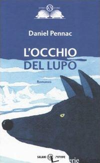 OCCHIO DEL LUPO (L') - PENNAC DANIEL