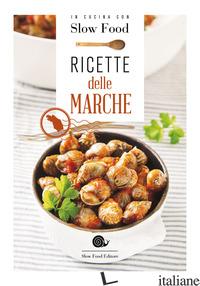RICETTE DELLE MARCHE - MINERDO B. (CUR.)