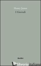 GIORNALI (I) - JAMES HENRY; IZZO D. (CUR.)