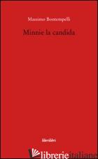MINNIE LA CANDIDA - BONTEMPELLI MASSIMO