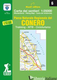 PARCO NATURALE REGIONALE DEL CONERO. TREKKING, MTB, CICLOTURISMO. CARTA DEI SENT -
