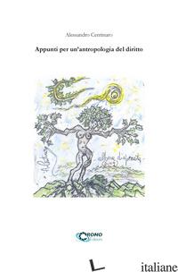 APPUNTI PER UN'ANTROPOLOGIA DEL DIRITTO - CENTINARO ALESSANDRO