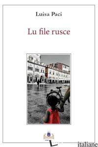 FILE RUSCE (LU) - PACI LUISA