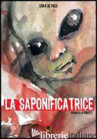 SAPONIFICATRICE (LA) - DE PIERI ERIKA