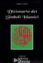DIZIONARIO DEI SIMBOLI ISLAMICI - CHEBEL MALEK