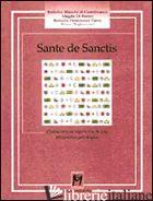 SANTE DE SANCTIS. CONOSCENZA ED ESPERIENZA IN UNA PROSPETTIVA PSICOLOGICA - BIANCHI DI CASTELBIANCO FEDERICO