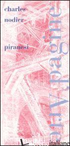 PIRANESI - NODIER CHARLES