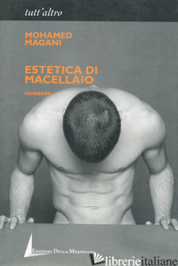 ESTETICA DI MACELLAIO - MAGANI MOHAMED