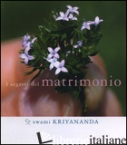 SEGRETI DEL MATRIMONIO - KRIYANANDA SWAMI; BONOMI A. (CUR.)