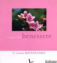 SEGRETI DEL BENESSERE (I) - KRIYANANDA SWAMI