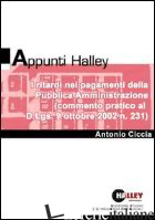 RITARDI NEI PAGAMENTI DELLA PUBBLICA AMMINISTRAZIONE (I) - CICCIA ANTONIO