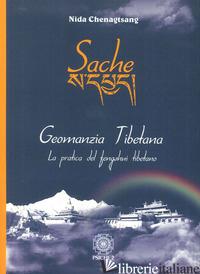 SACHE. GEOMANZIA TIBETANA - CHENAGTSANG NIDA
