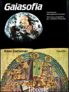 GAIASOFIA - ZOETEMAN KEES; LATIS T. (CUR.)