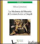MADONNA DEL ROSARIO DI LORENZO LOTTO A CINGOLI (LA) - LAVAGNOLI GIULIA