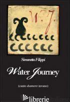 WATER JOURNEY - FILIPPI SIMONETTA
