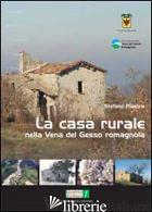 CASA RURALE NELLA VENA DEL GESSO ROMAGNOLA (LA) - PIASTRA STEFANO