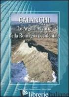 CALANCHI «LE ARGILLE AZZURRE» - BASSI SANDRO; PIASTRA STEFANO; SAMI MARCO