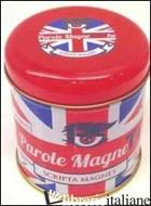 PAROLE MAGNETICHE IN ENGLISH -