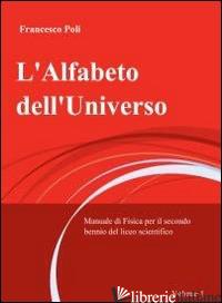 ALFABETO DELL'UNIVERSO (L') - POLI FRANCESCO