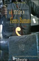 MIO FERRO BATTUTO (IL) - CASTELLI EMIDIO