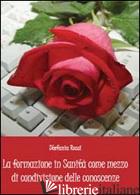 FORMAZIONE IN SANITA' COME MEZZO DI CONDIVISIONE DELLE CONOSCENZE (LA) - ROSSI STEFANIA