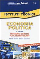 ECONOMIA POLITICA. PER GLI IST. TECNICI - AA.VV.