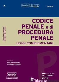 CODICE PENALE E DI PROCEDURA PENALE. LEGGI COMPLEMENTARI. CON CONTENUTO DIGITALE - MARINO R. (CUR.); PETRUCCI R. (CUR.)