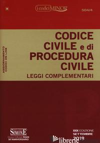 CODICE CIVILE E DI PROCEDURA CIVILE. LEGGI COMPLEMENTARI - IZZO F. (CUR.); IACOBELLIS M. (CUR.)