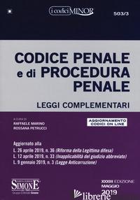 CODICE PENALE E DI PROCEDURA PENALE. LEGGI COMPLEMENTARI. CON AGGIORNAMENTO ONLI - MARINO R. (CUR.); PETRUCCI R. (CUR.)