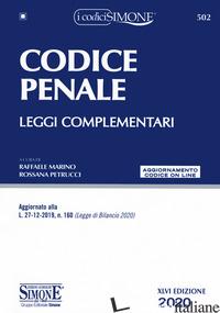 CODICE PENALE. LEGGI COMPLEMENTARI. CON AGGIORNAMENTO ONLINE - MARINO R. (CUR.); PETRUCCI R. (CUR.)