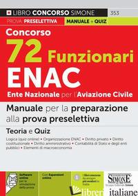 CONCORSO 72 FUNZIONARI ENAC ENTE NAZIONALE PER L'AVIAZIONE CIVILE. MANUALE PER L - 353