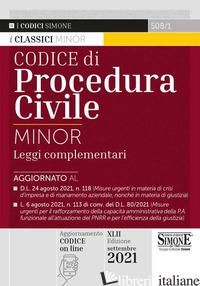 CODICE CIVILE E DI PROCEDURA CIVILE. LEGGI COMPLEMENTARI. EDIZ. MINOR - 508/1