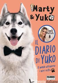 DIARIO DI YUKO. IL MONDO ATTRAVERSO I MIEI OCCHI (IL) - MARTYEYUKO