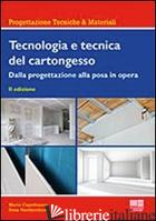 TECNOLOGIA E TECNICA DEL CARTONGESSO - CAPOBIANCO MARIO; NARDACCHIONE ROSA