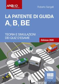 PATENTE DI GUIDA A, B, BE (LA) - SANGALLI ROBERTO