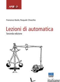 LEZIONI DI AUTOMATICA - BASILE FRANCESCO; CHIACCHIO PASQUALE