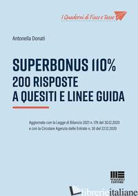 SUPERBONUS 110%. 200 RISPOSTE A QUESITI E LINEE GUIDA - DONATI ANTONELLA