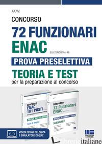 KIT CONCORSO 72 FUNZIONARI ENAC (G.U. 22/6/2021 N. 49) PROVA PRESELETTIVA. TEORI - COTRUVO G. (CUR.)